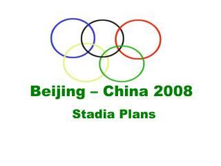 Beijing � China 2008