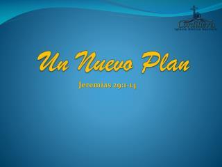 Un Nuevo Plan