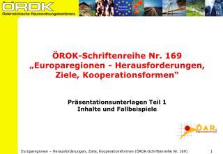 """ÖROK-Schriftenreihe Nr. 169  """"Europaregionen - Herausforderungen, Ziele, Kooperationsformen"""""""