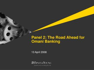 Panel 2: The Road Ahead for Omani Banking