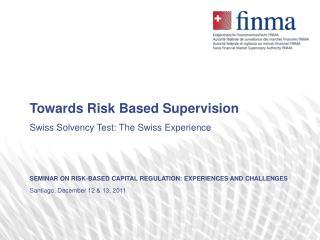 Towards Risk Based Supervision