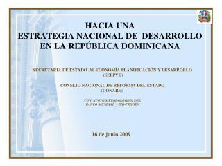HACIA UNA  ESTRATEGIA NACIONAL DE  DESARROLLO  EN LA REPÚBLICA DOMINICANA