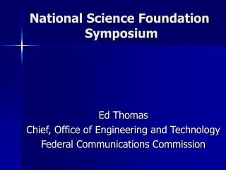 National Science Foundation  Symposium
