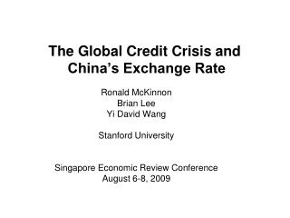 The Global Credit Crisis and  China's Exchange Rate