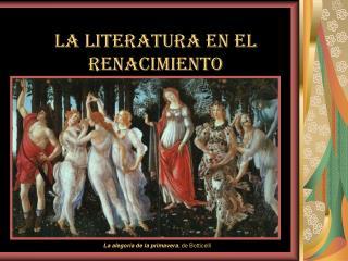 LA LITERATURA EN EL RENACIMIENTO