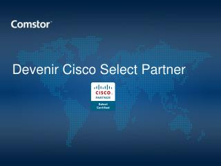 Devenir Cisco Select Partner