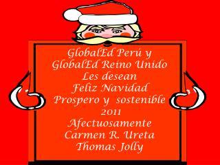 GlobalEd Perú y  GlobalEd Reino Unido  Les desean Feliz Navidad   Prospero y  sostenible