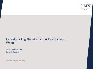 Expertmeeting Construction & Development Wabo