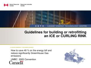 Guidelines for building or retrofitting an ICE or CURLING RINK