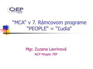 """""""MCA"""" v7. Rámcovom programe """"PEOPLE"""" = """"Ľudia"""""""
