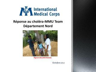 Réponse  au  choléra -MMU Team Département  Nord