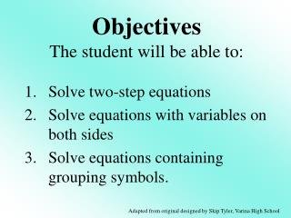 Solve two-step equations Solve  equations with variables on both  sides