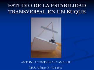 ESTUDIO DE LA ESTABILIDAD TRANSVERSAL EN UN BUQUE