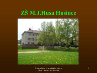 ZŠ M.J.Husa Husinec