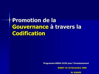 Promotion de la Gouvernance   travers la Codification