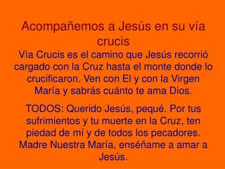 PRIMERA ESTACIÓN Jesús es condenado injustamente