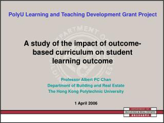 A study of the impact of outcome-based curriculum on student learning outcome