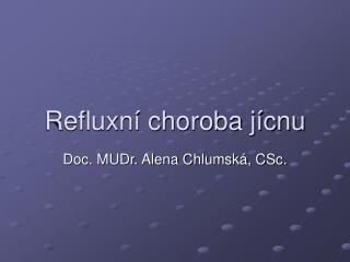Refluxní choroba jícnu