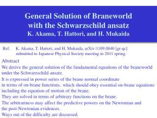 General Solution of  Braneworld with the Schwarzschild  ansatz