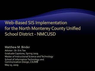 Web-Based SIS Implementation  for the North Monterey County Unified School District - NMCUSD
