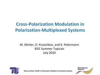 Cross-Polarization Modulation in Polarization-Multiplexed Systems