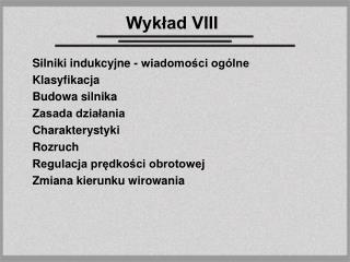 Wykład VIII