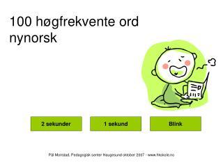 100 h�gfrekvente ord nynorsk