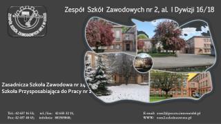 Zespół Szkół  Zawodowych nr 2, al. I Dywizji 16/18