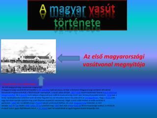 A magyar  vasút története