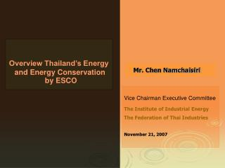 Overview Thailand�s Energy  and Energy Conservation  by ESCO