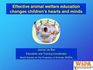 Effective animal welfare education changes children�s hearts and minds