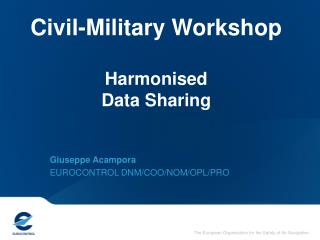Civil-Military Workshop Harmonised Data Sharing