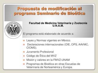 Propuesta de modificación al programa Seminario de Bioética