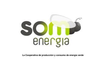 La Cooperativa de producción y consumo de energía verde