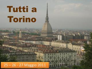 Tutti a Torino
