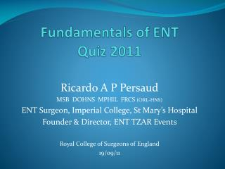Fundamentals of ENT  Quiz 2011