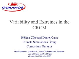 Variability and Extremes in the CRCM
