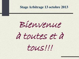 Stage Arbitrage 13 octobre 2013