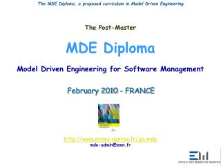 The Post-Master MDE Diploma Model Driven Engineering for Software Management