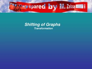 Shifting of Graphs Transformation