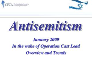 January 2009  In the wake of Operation Cast Lead Overview and Trends