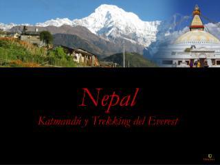 Nepal Katmandú y Trekking del Everest