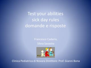 Test your abilities  sick day rules  domande e risposte