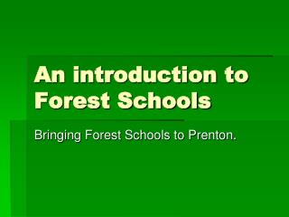 An introduction to Forest Schools