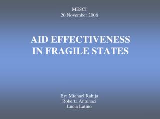 AID EFFECTIVENESS  IN FRAGILE STATES
