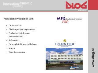 Presentatie Production Link