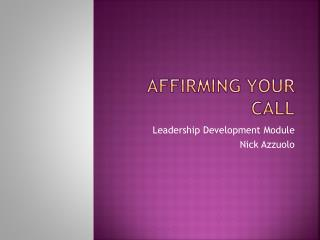 Affirming Your Call