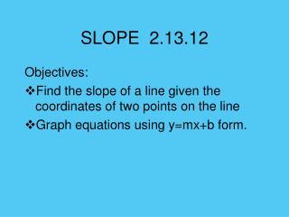 SLOPE  2.13.12