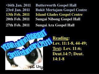 Reading :        Lev. 11:1-8, 44-49;  Text : Lev. 11:6; Deut.14:7; Deut. 14:1-8