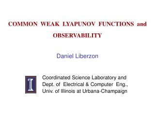 COMMON  WEAK  LYAPUNOV  FUNCTIONS  and  OBSERVABILITY